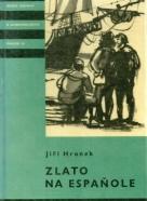Jiří Hronek: Zlato na Espaňole