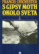 Francis Chichester: S Gipsy Moth okolo sveta