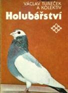 Václav Tureček a kolektív: Holubářství