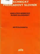 Kolektív autorov: Technický prekladový slovník Anglicko-Nemecko-Rusko-Slovenský