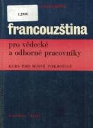 Kolektív autorov: Francouzština pro vědecké a odborné pracovníky