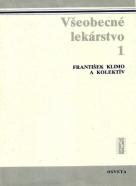 František Klimo a kolektív : Všeobecné lekárstvo I.-IV.