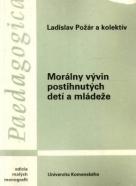 Ladislav Požár a kolektív: Morálny vývin postihnutých detí a mládeže