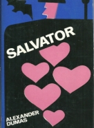 Alexander Dumas: Salvator I.-II.