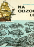 Eduard Odehnal: Na obzore loď