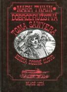 Mark Twain: Dobrodružstvá Toma Sawyera