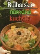 Kolektív autorov: Bulharská národná kuchyňa