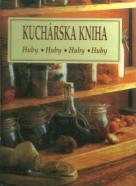 Kolektív autorov: Kuchárska kniha - huby