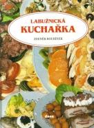 Zdeněk Roubínek: Labužnická kuchařka