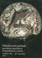 Kolektív autorov: Objektivem počítače, geometrie speciálních fotografických technik