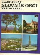 Kolektív autorov: Vlastivedný slovník obcí na Slovensku I.-III.