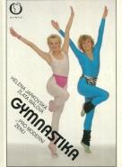 Kolektív autorov: Gymnastika pro moderní ženu