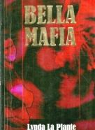 Lynda La Plante : Bella Mafia