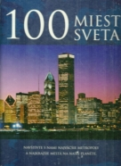 Kolektív autorov: 100 miest sveta