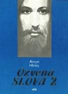 Anton Hlinka: Ozvena slova II.