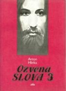 Anton Hlinka: Ozvena slova III.