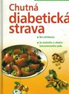 Kolektív autorov: Chutná diabetická strava
