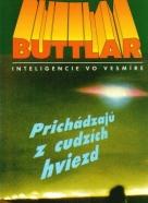 Johannes von Buttlar: Prichádzajú z cudzích hviezd
