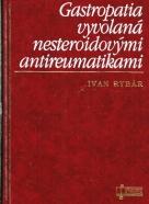 Ivan Rybár: Gastropatia vyvolaná nesteroidovými antireumatikami