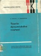 Kolektív autorov: Teorie dynamického tváření