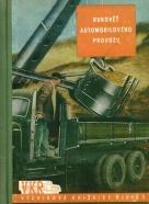 Kolektív autorov: Rukověť automobilového provozu