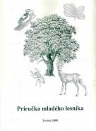 Jana Lehocká: Príručka mladého lesníka