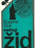 Eugéne Sue: Večný žid I.-III.