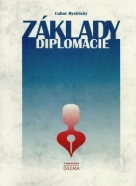Ľubor Bystrický: Základy diplomacie