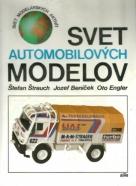 Kolektív autorov: Svet automobilových modelov