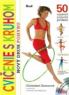 Kolektív autorov: Cvičenie s kruhom - nový druh pohybu