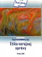 Vasil Gluchman a kolektív: Etika verejnej správy