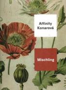 Affinity Konarová: Mischling