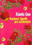 Xialo Guo: Vreckový slovník pre zaľúbených