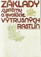 Kolektív autorov: Základy systému a evolúcie výtrusných rastlín