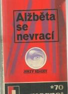 Jerzy Edigey-Alžběta se vrací