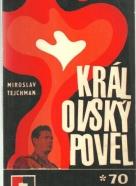Miroslav Tejchman-Královský Povel