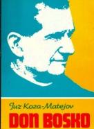 Juz Koza- Matejov : Don Bosko