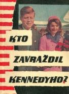 Thomas G.Buchanan: Kto zavraždil Kennedyho?