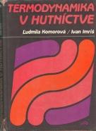 Ľudmila Komorová/Ivan Imriš-Termodinamika v hutníctve