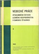 Kolektív autorov-Vedecké práce ústavu lesného