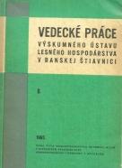 Kolektív autorov-Vedecké práce ústavu lesného 6