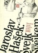Jaroslav Hašek: Švejk před Švejkem