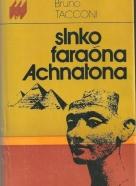 Bruno Tacconi-Slnko faraóna Achnatona