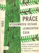 kolektív-Práce výzkumných ústavu lesnických ČSSR
