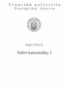 Eugen Valovič-Náčrt katechetiky 1-2