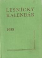 Ing.Milan Hirš-Lesnícky kalendár 1958