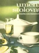 Andrea Bohmannová-Uméní stolovat
