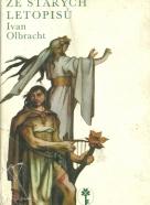 Ivan Olbracht-Ze starých letopisú