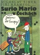 M.Šimek,J. Krampol-Surio Mario v  Čechách