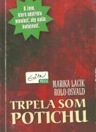 Marika Lacik-Trpela som potichu